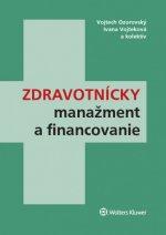 Zdravotnícky manažment a financovanie