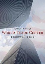 WORLD TRADE CENTER THROUGH TIM