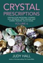 Crystal Prescriptions