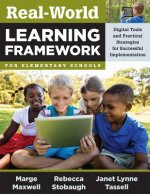 REAL-WORLD LEARNING FRAMEWORK
