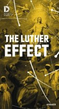 Short Exhibition Guide: The Luthereffect