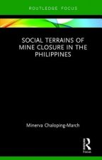 Social Terrains of Mine Closure in the Philippines