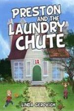 Preston and the Laundry Chute