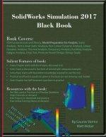SolidWorks Simulation 2017 Black Book