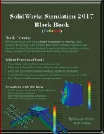 SolidWorks Simulation 2017 Black Book (Colored)