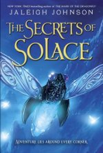 SECRETS OF SOLACE