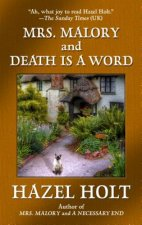 MRS MALORY & DEATH IS A WORD -