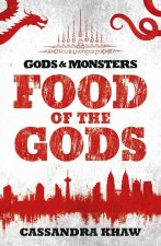 Gods and Monsters: Immortal Combat: A Rupert Wong Novel