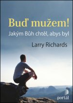 Buď mužem! Richards, Larry