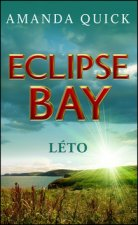 Eclipse Bay - Léto