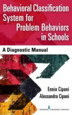 Behavioral Classification System for Problem Behaviors in Schools