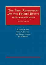 First Amendment and the Fourth Estate