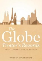 Globe Trotter's Records - Travel Journal Europe Edition