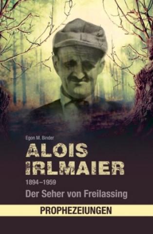 Alois Irlmaier 1894-1959