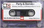 Party & Borroka - jovenes, musica y conflictos en Euskal Herria