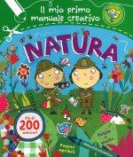 Natura. Il mio primo manuale creativo. Con adesivi