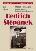 Bedřich Štěpánek. Nepohodlný muž československé diplomacie