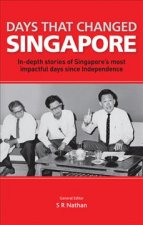 DAYS THAT CHANGED SINGAPORE