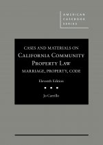 Cases and Materials on California Community Property Law