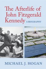 AFTERLIFE JOHN FITZGERALD KENNEDY