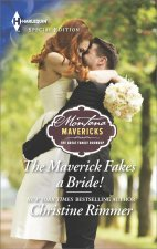 MAVERICK FAKES A BRIDE