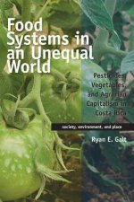 FOOD SYSTEMS IN AN UNEQUAL WOR