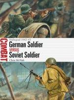 German Soldier vs Soviet Soldier