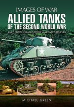 IMAGES OF WAR ALLIED TANKS OF