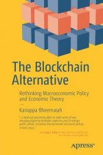 Blockchain: Rethinking Macroeconomic Policy and Economic Theory