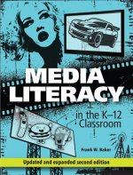 MEDIA LITERACY IN THE K-12 CLA