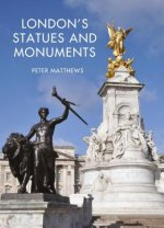 LONDONS STATUES & MONUMENTS