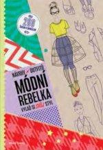 Módní rebelka Návrhy outfitů