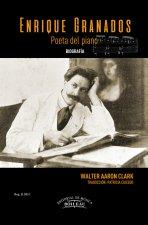 Enrique Granados Poeta del piano: Biografía