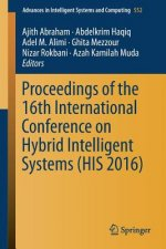 Proceedings of the 16th International Conference on Hybrid Intelligent Systems (His 2016)