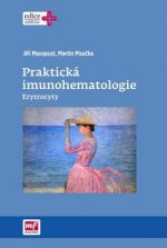 Praktická imunohematologie