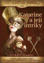 Katarine a její intriky