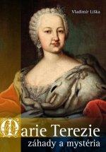 Marie Terezie záhady a mystéria