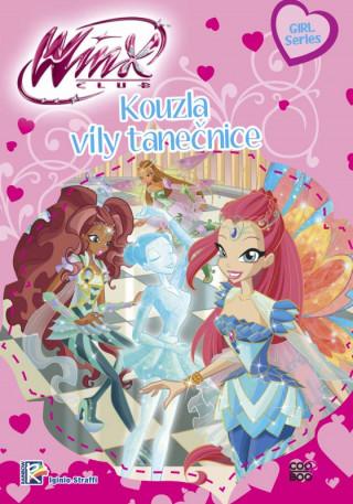 Winx Girl Series Kouzla víly tanečnice