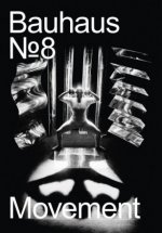 The Bauhaus Dessau Foundation's magazine No. 8