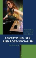 ADVERTISING SEX & POST-SOCIALI