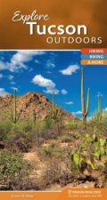 EXPLORE TUCSON OUTDOORS