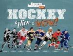 HOCKEY THEN TO WOW (A SPORTS I
