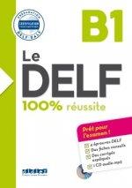 Le DELF 100% réussite (B1)