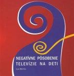 Negatívne pôsobenie televízie na deti