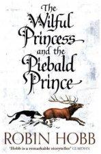 Wilful Princess and the Piebald Prince