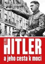 Hitler a jeho cesta k moci