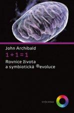 1+1=1 Rovnice života a symbiotická ®evoluce