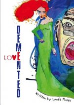 Demented Love