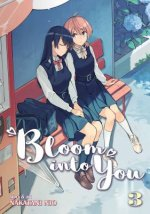 BLOOM INTO YOU VOL 3