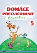 Domáce precvičovanie Slovenčina 5